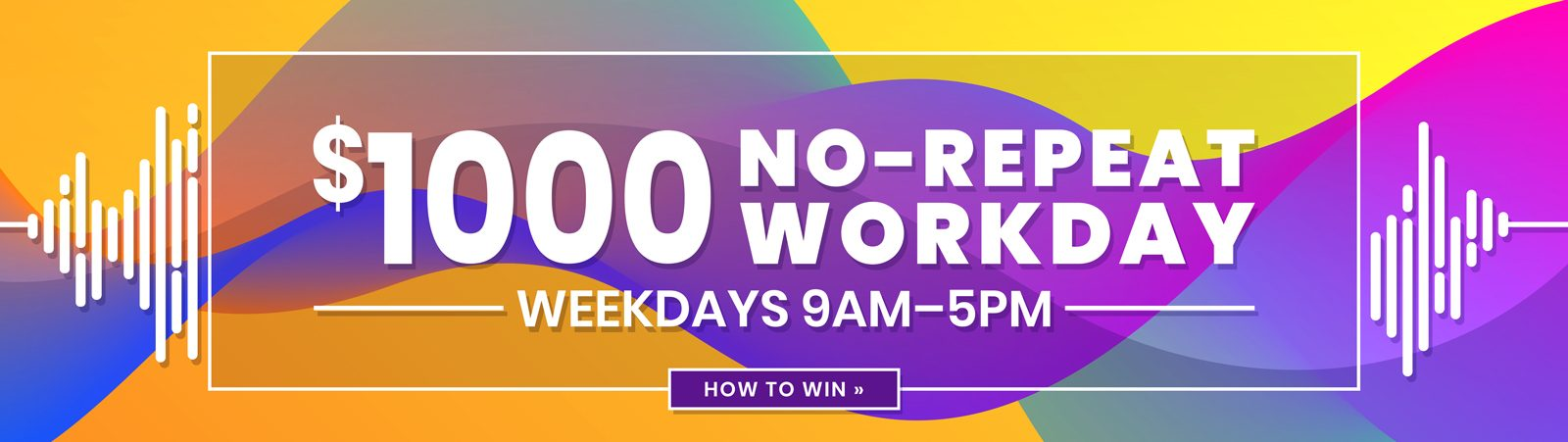 $1K No Repeat Workday